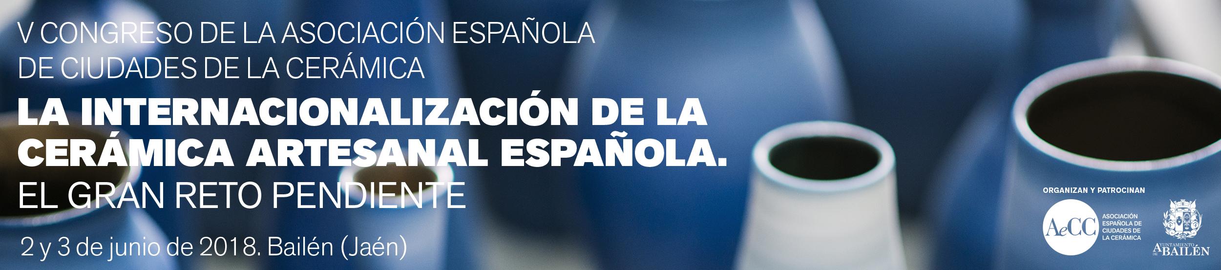 """Congreso """"Internacionalización En Cerámica"""" – 2 Y 3 De Junio En Bailén. Programa Definitivo"""