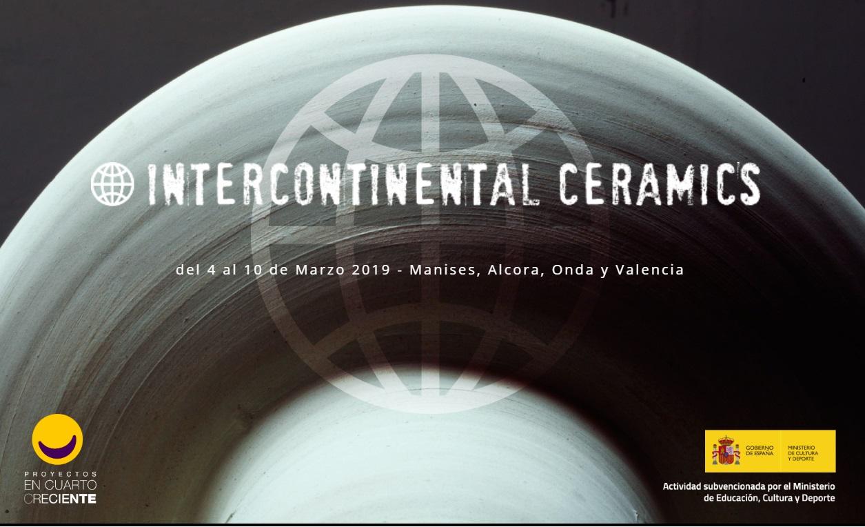 Intercontinental Ceramics: Del 4 al 10 de Marzo en Valencia, Manises, Onda y Alcora